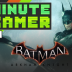 1MG: EP004 – Batman Arkham Knight