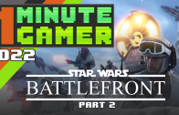 1MG – Episode 21: Star Wars Battlefront Part 2