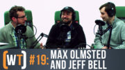 Working Title 019: Max Olmsted & Jeff Bell