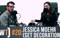 Working Title 020: Jessica Moehr (Production Design)