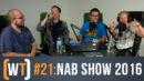 021: NABShow 2016 Recap