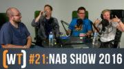 Working Title 021: NABShow 2016 Recap