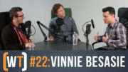 Working Title 022: Vinnie Besasie, Part 1