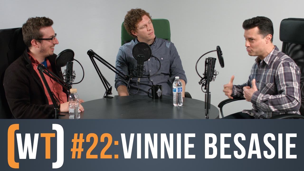 022 & 023: Vinnie Besasie Full Interview