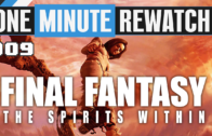 1MRW 09: Final Fantasy the Spirits Within