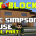 "Bit by Block – 021: ""The Simpsons"" House Final Part!"
