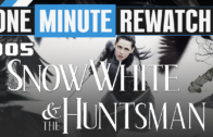 1MRW 05: Snow White & The Huntsman