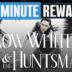 1MRW 05: Snow White & The Huntsman