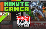 1MG – Episode 27: Mutant League Football