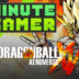 1 Minute Gamer – Episode 31: Dragon Ball Xenoverse