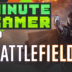1 Minute Gamer – Episode 40: Battlefield 1