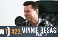 Working Title 023: Vinnie Besasie, Part 2