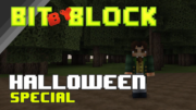 Bit by Block – 023: Halloween Special