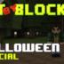 Bit by Block – 023: Halloween Special