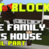 """Bit by Block – 026: The """"Family Ties"""" House: Part 4 and Final"""
