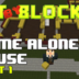 """Bit by Block – 027: The """"Home Alone"""" House: Part 1"""