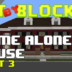 """Bit by Block – 029: The """"Home Alone"""" House: Part 3"""